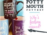 Potty Mouth Pottery - March 27th @ 6pm