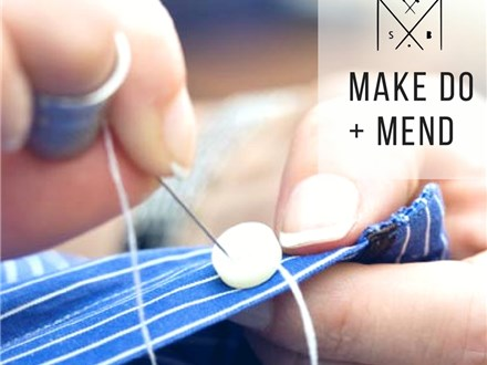 Make Do + Mend: Clothing Repairs by hand