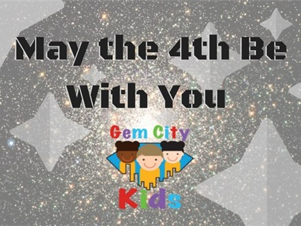 Gem City Kids Event - May the 4th Be With You
