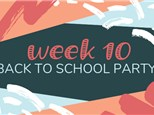 Summer Camp Week 10: BACK TO SCHOOL PARTY! (August 5th - 9th)