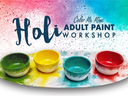Holi Adult Paint Workshop - February 26, 2020