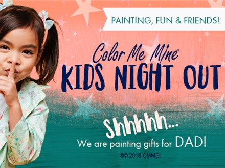 Kids Night Out / Fathers Day Gifts / May 16th, 2020