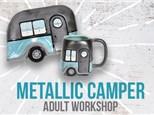 Adult Class: Metallic Camper - January 3rd @ 6PM