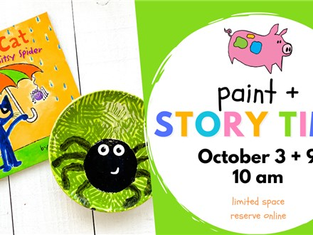 Paint & Storytime (10/3+ 10/9)