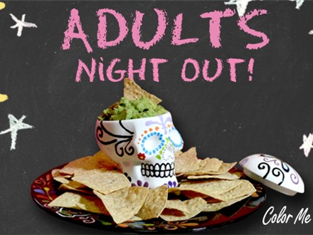 ADULT'S NIGHT OUT - Chip & Dip- October 26th