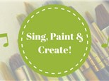 Sing, Paint & Create!