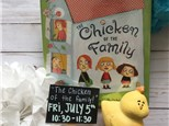 "Pre School Storytime  ""The Chicken in the Family''"