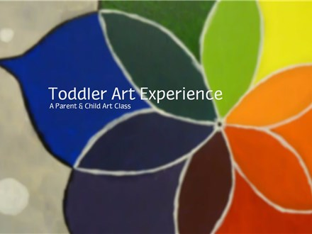 Toddler Art Adventure - A Parent & Child Art Class
