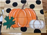 Pumpkin Wood Board Painting Friday, October 2nd 3:00PM-5:00PM