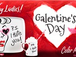 Galentine's Ladies Night - February 13