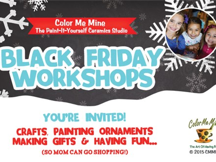Black Friday Workshops! Nov 24th