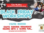 Black Friday Workshops! Nov 24th