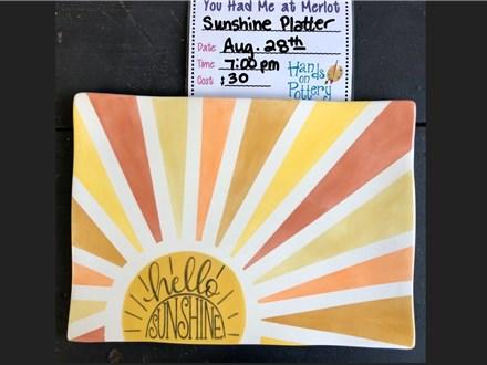 You Had Me at Merlot - Sunshine Platter - Aug 28th