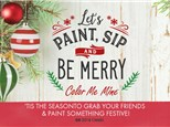 Paint, Sip & Be Merry! Friday, December 17th@ 6:30PM