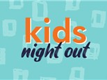 Kids Night Out - Torrance