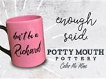 Potty Mouth Pottery - November 19