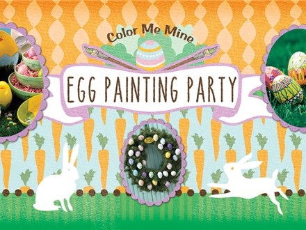 Family Egg Painting Party! March 16th, 6:00pm