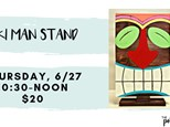 Pottery Patch Camp Thursday, 6/27 (10:30-NOON) BOARD ART: Tiki Man Stand