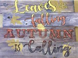 Board Art - Leaves are Falling - Evening Session - 11.14.17