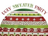 Ugly Sweater Party - December 15