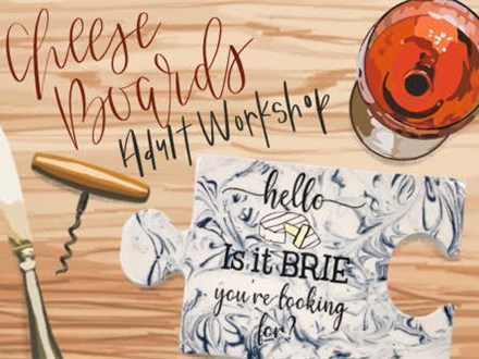 Adult class: Cheese Boards - April 3rd @6pm