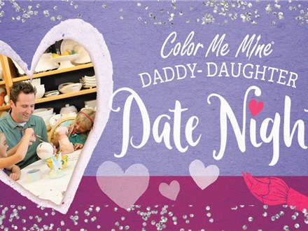 Daddy Daughter Date Night! Sat. Feb. 22 6-8 P.M.