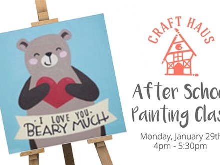 After School Painting Class: I Love You Beary Much!