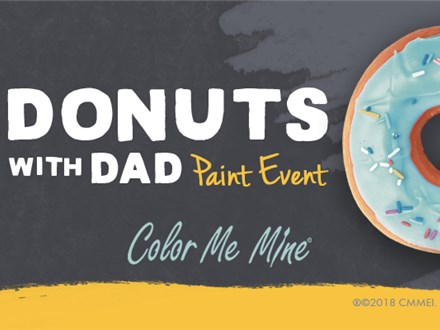 May 5th • Donuts with Dad • Color Me Mine Aurora