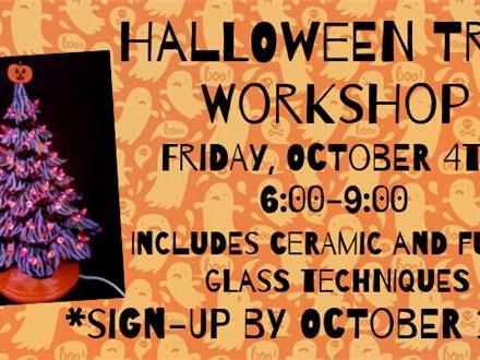 Halloween Tree Workshop, October 4th