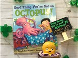 """""""Good Thing You're Not an Octopus""""  Pre- K Story Time"""
