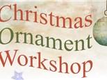Ornament Workshop - Dec 20th