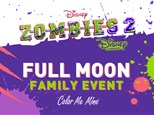 Feb 7th • Zombies 2 Full Moon Family Party • Color Me Mine Aurora