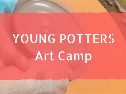 Young Potters Camp - SOLD OUT