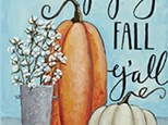 Happy Fall Y'all Canvas Class!