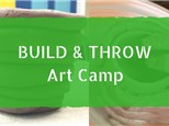 Build & Throw Art Camp