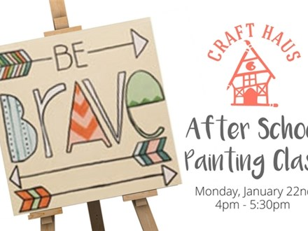 After School Painting Class: Be Brave!