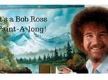 Bob Ross Paint-A-Long!