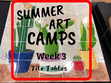 Summer Art Camp Week 3:Tile Table