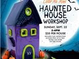 HAUNTED HOUSE CLAY WORKSHOP - SUNDAY, SEPTEMBER 22