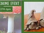 Clay Gnome Event