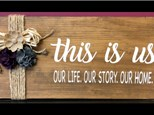 Wood Sign Art:  This is Us - September 27th
