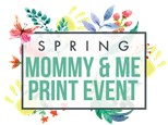 Mommy & Me Print Workshop May 22