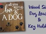 Wood Sign Dog Leash & Key Holder - December 2nd
